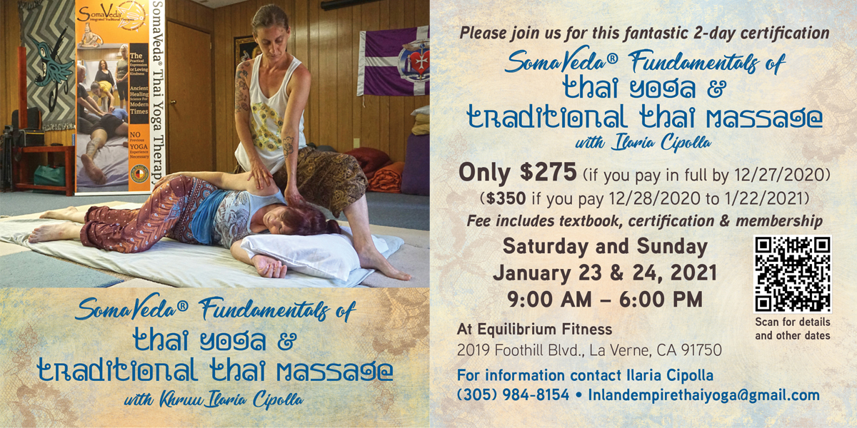 SomaVeda Thai Yoga January 23, La Verne CA